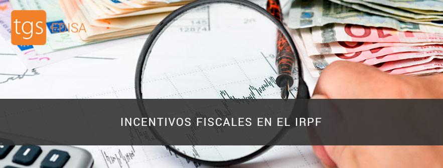 Incentivos fiscales en el irpf