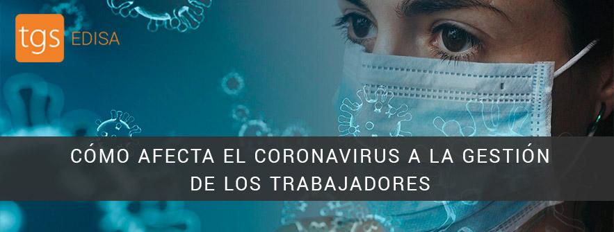 Cómo afecta el coronavirus a los trabajadores
